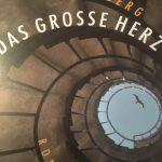 LESUNG: DAS GROßE HERZ